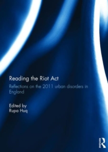 Reading the Riot Act : Reflections on the 2011 Urban Disorders in England, Hardback Book