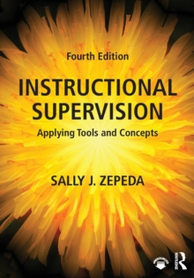 Instructional Supervision : Applying Tools and Concepts, Paperback Book