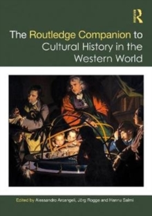The Routledge Companion to Cultural History in the Western World, Hardback Book