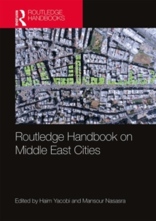 Routledge Handbook on Middle East Cities, Hardback Book