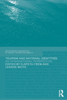 Tourism and National Identities : An international perspective, Paperback Book