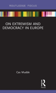 On Extremism and Democracy in Europe, Hardback Book