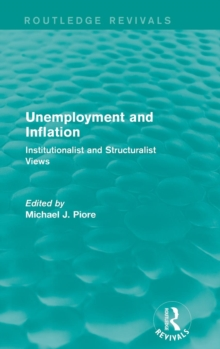 Unemployment and Inflation : Institutionalist and Structuralist Views, Hardback Book
