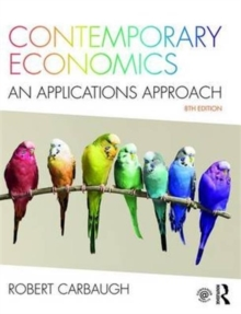 Contemporary Economics : An Applications Approach, Paperback Book