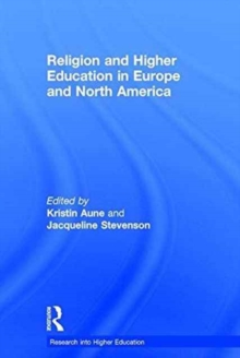 Religion and Higher Education in Europe and North America, Hardback Book