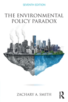 The Environmental Policy Paradox, Paperback / softback Book