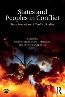 States and Peoples in Conflict : Transformations of Conflict Studies, Paperback Book