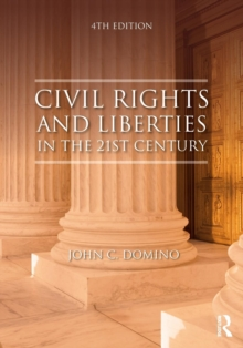 Civil Rights and Liberties in the 21st Century, Paperback Book