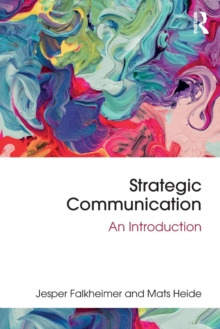 Strategic Communication : An Introduction, Paperback / softback Book