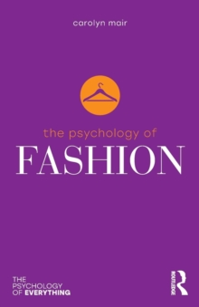 The Psychology of Fashion, Paperback / softback Book