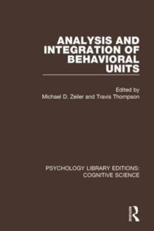 Analysis and Integration of Behavioral Units, Hardback Book