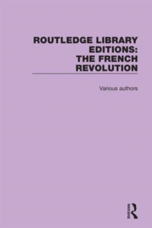 Routledge Library Editions: The French Revolution, Hardback Book