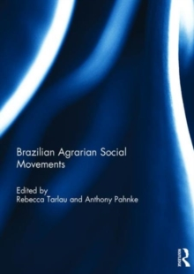 Brazilian Agrarian Social Movements, Hardback Book