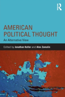 American Political Thought : An Alternative View, Paperback / softback Book