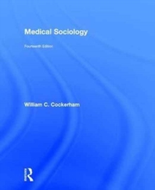 Medical Sociology, Hardback Book