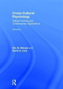 Cross-Cultural Psychology : Critical Thinking and Contemporary Applications, Sixth Edition, Hardback Book