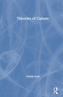 Theories of Culture, Hardback Book