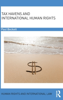 Tax Havens and International Human Rights, Hardback Book