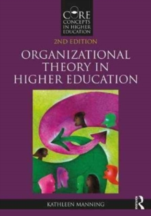 Organizational Theory in Higher Education, Paperback / softback Book