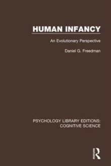 Human Infancy : An Evolutionary Perspective, Hardback Book