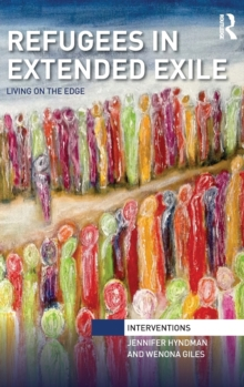 Refugees in Extended Exile : Living on the Edge, Hardback Book