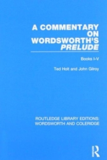 A Commentary on Wordsworth's Prelude : Books I-V, Paperback / softback Book