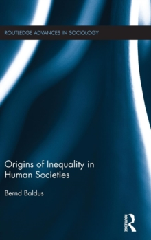 Origins of Inequality in Human Societies, Hardback Book