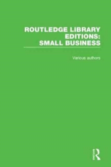 Routledge Library Editions: Small Business, Hardback Book