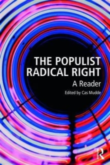 The Populist Radical Right : A Reader, Paperback Book