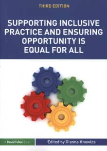Supporting Inclusive Practice and Ensuring Opportunity is Equal for All, Paperback Book