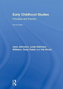 Early Childhood Studies : Principles and Practice, Hardback Book