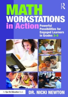 Math Workstations in Action : Powerful Possibilities for Engaged Learning in Grades 3-5, Paperback / softback Book