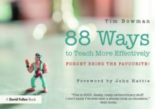 88 Ideas to Teach More Effectively : Forget being the favourite!, Paperback / softback Book