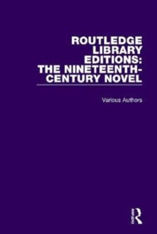 Routledge Library Editions: The Nineteenth-Century Novel, Hardback Book