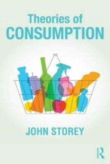 Theories of Consumption, Paperback / softback Book