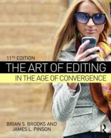 The Art of Editing in the Age of Convergence, Paperback / softback Book