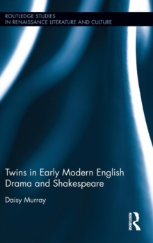 Twins in Early Modern English Drama and Shakespeare, Hardback Book