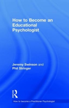 How to become an educational psychologist, Hardback Book