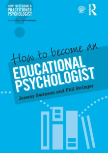 How to become an educational psychologist, Paperback / softback Book