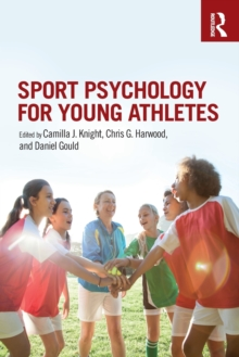 Sport Psychology for Young Athletes, Paperback / softback Book