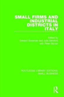 Small Firms and Industrial Districts in Italy, Hardback Book