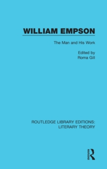 William Empson : The Man and His Work, Hardback Book