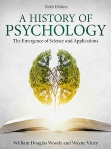 A History of Psychology : The Emergence of Science and Applications, Hardback Book