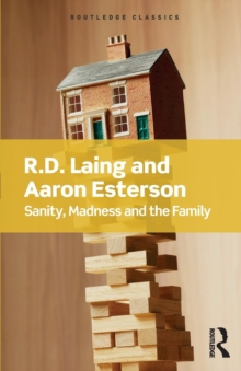 Sanity, Madness and the Family, Paperback / softback Book