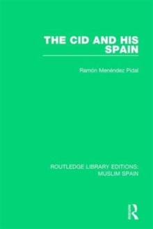 The CID and His Spain, Hardback Book