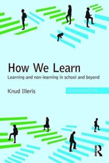 How We Learn : Learning and non-learning in school and beyond, Paperback Book