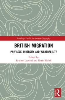 British Migration : Privilege, Diversity and Vulnerability, Hardback Book