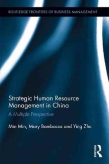 Strategic Human Resource Management in China : A Multiple Perspective, Hardback Book