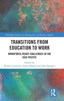 Transitions from Education to Work : Workforce Ready Challenges in the Asia Pacific, Hardback Book