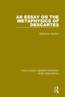An Essay on the Metaphysics of Descartes, Paperback / softback Book